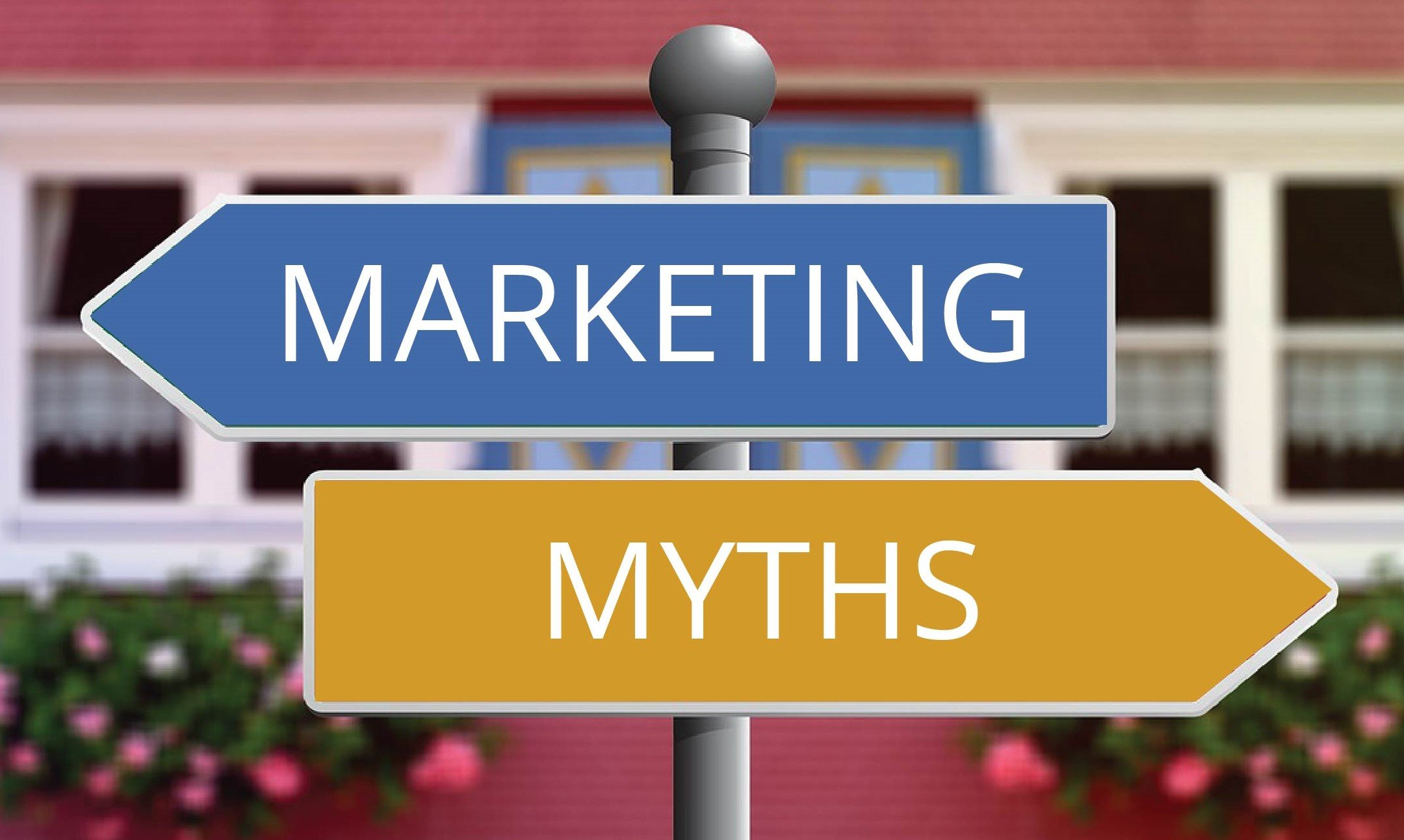 Debunking Seven Digital Marketing Myths For Small Business Owners